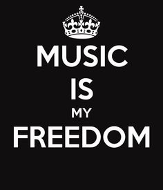 music is freedom - Google Search