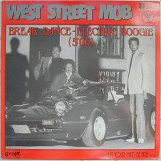 Break Dance (Electric Boogie) (Original 12″ Mix) - West Street MOB