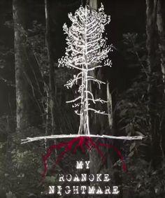 American Horror Story: Roanoke (My Roanoke Nightmare)
