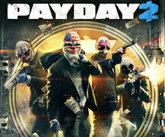 PAYDAY THE SEQUEL