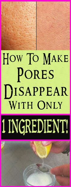 HOW TO MAKE PORES DISAPPEAR WITH ONLY 1 INGREDIENT! – Let's Tallk