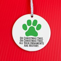 Christmas Ornament - Pet Lover Christmas Ornament - Christmas Ornament - Funny Gag Gift - cat & dog holiday ornament - paw print co9