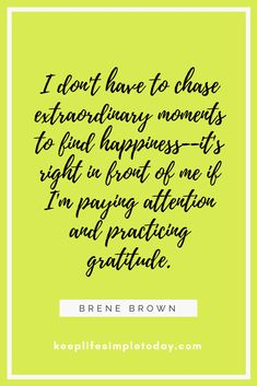 #quotes #freequotes #happiness #motivation #inspiration #tips #gratitude #positivevibes #positivity #grateful #thankful #brenebrown #keeplifesimpletoday #moments