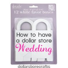 dollar-store-wedding. save that money for a house!