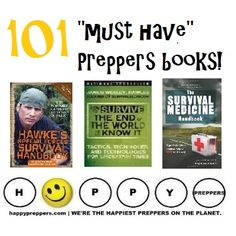 """101 """"MUST HAVE"""" Prepper books for survivalists, homesteaders and preppers: http://www.happypreppers.com/Books.html  #preppertalk"""
