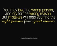 you may love the wrong person..