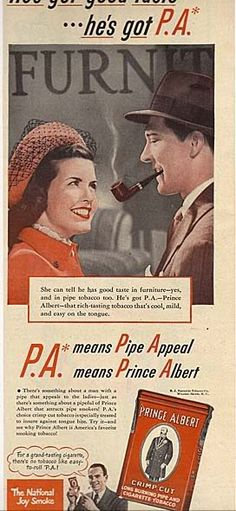 A can of Prince Albert was our first sale in my Dad's grocery store in 1969, little did I know I would grow up to be a tobacco/cigarette rep. I was 6 and was so proud to use the cash register...and it is legal to sell tobacco underage, you just can't buy it.