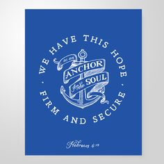 """""""We have this hope as an anchor for the soul"""" print. She Reads Truth."""