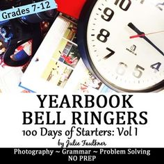 Yearbook Class 100 Days of Bell Ringer Class Starter Activities