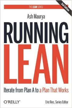 Super picked up  Running Lean: Iterate from Plan A to a Plan That Works (Lean Series)