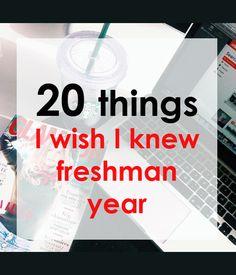 20-things-I-wish-I-knew-freshman-year