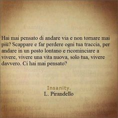 Quotes, aforismi. I wish !