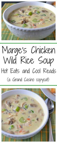 Total comfort food! Perfect for any meal, and even better leftover! Marge's Chicken Wild Rice Soup Recipe from Hot Eats and Cool Reads