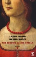 Per seguire la mia stella - Laura Bosio / Bruno Macci