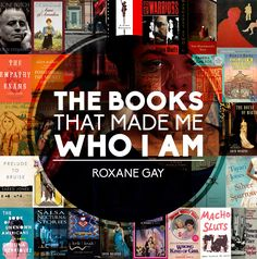 The Books That Made Me Who I Am