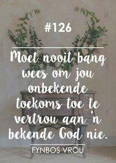 NEVER be afraid to trust your unknowing future to a Knowing God ♡ In the hands of our Almighty Father , Daddy God. Woman Quotes, Life Quotes, Afrikaanse Quotes, Jesus Prayer, Well Said Quotes, Special Words, Faith Hope Love, Queen Quotes, Knowing God