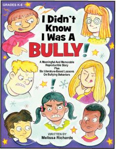 I Didn't Know I Was a Bully | | Research Press A fun story and relevant lessons on bullying behaviors!