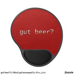 (© Mira) gel mousepad created by Personalize it with photos & text or purchase as is! Gifts For Beer Lovers, Fun Gifts, Mousepad, How To Make