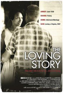 The Loving Story (2011). Documentary about Mildred & Richard Loving. Sad but true, almost every argument that was made against inter-racial marriage in the 1960's are the same arguments being made against same-sex marriage now.
