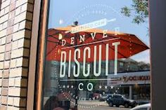 The Denver Biscuit Company - amazing!