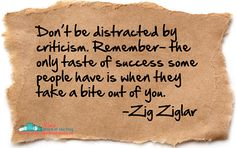 Don't be distracted by criticism | Follow us on Twitter @LetsTalkWork
