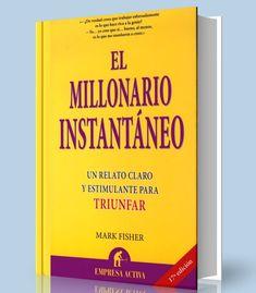 El millonario instantaneo – Mark Fisher – PDF – Ebook  http://librosayuda.info/2017/02/17/el-millonario-instantaneo-mark-fisher-pdf-ebook/