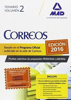 Personal laboral de Correos y Telégrafos : temario / [Luis Ignacio Guillén Gil]. -- 1ª ed. rev. -- Sevilla : 7 Editores, 2016.