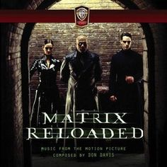 The Matrix Reloaded Soundtrack (Don Davis) - CD cover
