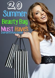 20 Summer Beauty Bag Must Have's - Reviews of my favorite products to use