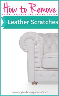 How To Remove Leather Scratches Sponsored Link *Get more FRUGAL Articles, tips and tricks from Raining Hot Coupons here* Repin It Here How To Remove Leather Scratches Leather furniture is common in most households as it is a durable, family friendly material. But sometimes the worse can happen. Over time you might notice small scratches …