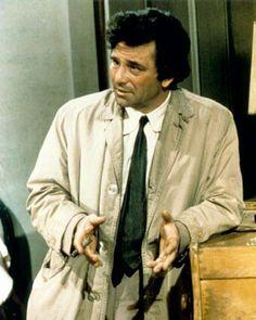 Columbo-Love Columbo! Can you picture Frank Sinatra as Columbo? No way!