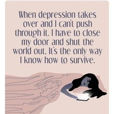 Depression Is Real Dont Let Anyone Tell U To Get Over It