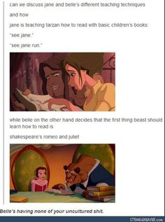 Well because beasts had seen books and the way people write before Tarzan never knew about any sort of education