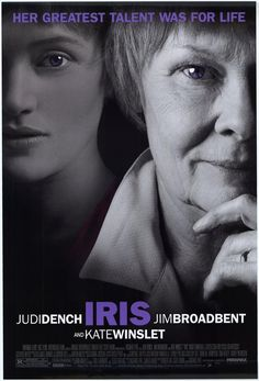 IRIS: The true story of the lifelong romance between novelist Iris Murdoch and her husband John Bayley, from their student days through her battle with Alzheimer's disease. A touching movie featuring two great actresses! #cinema #movie