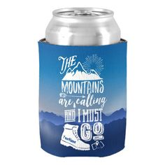 Shop The Mountains are Calling and I Must Go Typography Can Cooler created by BCVintageLove. Hiking Jacket, Hiking Gear, Hiking Tattoo, Hiking Quotes, Hiking Gifts, Happiness, Camping Coffee, The Mountains Are Calling, 4th Of July Party