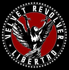 All The Time I Was Listening To My Own Wall of Sound: Velvet Revolver - Libertad Velvet Revolver Slither, El Rock And Roll, Scott Weiland, Wall Of Sound, Stone Temple Pilots, Coin Design, Slash, Set Me Free, Band Posters