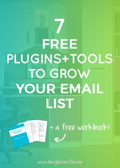 One thing I see a lot of people asking is how to grow their email list and what tools they can use to do that. In this post you'll find seven great free tools that can be used to get email subscribers, improve your opt-in forms, and turn your website into a conversion machine. Don't forget to sign up for my free workbook if you're interested in growing your list!