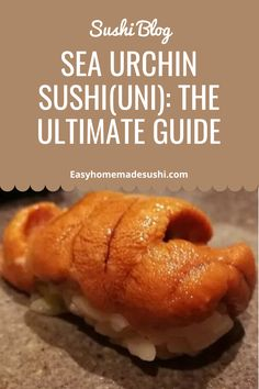 If you have tasted sea urchin before, you are sure to give a prompt reply or else keep scratching your head! Here is all you need to know about uni sushi.#nigirisushirecipe#howtomakesushiathome Easy Chinese Recipes, Greek Recipes, Mexican Food Recipes, Nigiri Sushi, Sashimi, Sushi Sushi, Gourmet Desserts, Plated Desserts, Oyster Recipes