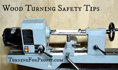 Turning wood is great fun until something goes wrong. Here are some safety tips to keep you enjoying your lathe.