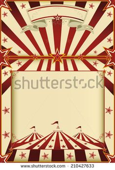 Red and cream circus poster.. A grunge vintage poster with a circus tent and a large copy space for your advertising. - stock vector
