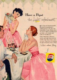 """Vintage Retro Style Vintage Wedding Ads Make Your Housewife Dreams Come True - Have a Pepsi so you'll fit in with the """"slim, trim bridesmaids of today. Pepsi Advertisement, Old Advertisements, Retro Advertising, Retro Ads, 1950s Ads, False Advertising, Retro Funny, Retro Food, Advertising Campaign"""