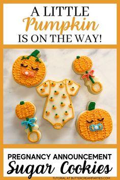 A Little Pumpkin is on The Way Sugar Cookies - buttercream parties