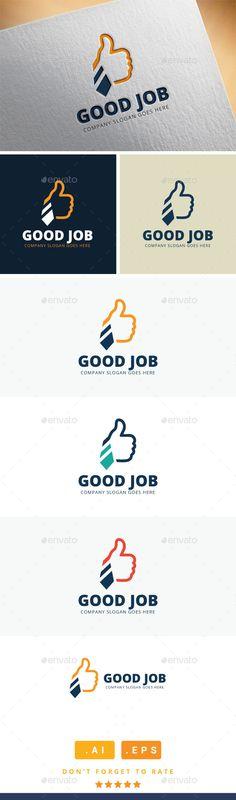Good Job Logo — Vector EPS #idea #corporate • Available here → https://graphicriver.net/item/good-job-logo/11409569?ref=pxcr