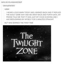 THE TWILIGHT ZONE *thunder crashes*