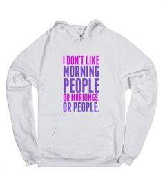 I Don't Like Morning People | Hoodie | Funny Gifts For Her | SKREENED