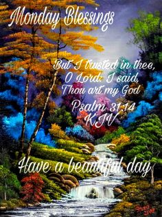 Monday blessings More