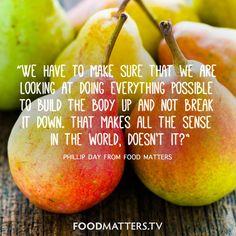 Makes sense, doesn't it? www.foodmatters.tv
