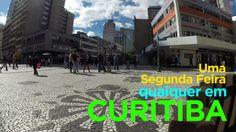 Curitiba Quase de Graça -  Uma segunda feira qualquer S01E02