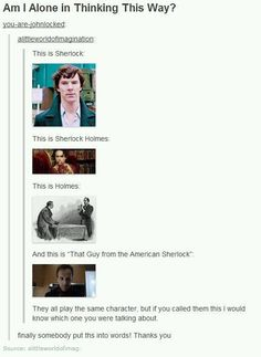 This is so true. Though for the last one I think of him as the Joan Sherlock.