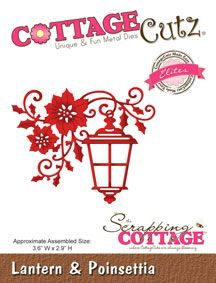 """#CCE-305 CottageCutz """"Elites"""" Collection """"Lantern & Poinsettia"""" #1/3  (Note to self: purchased thru The Scrapping Cottage online store 2016 / r-$15.95; pd-#3.19)"""